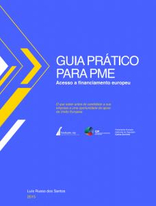 2015. Guia Prático para PME: acesso a financiamento europeu